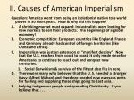 ii causes of american imperialism