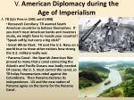 v american diplomacy during the age of imperialism