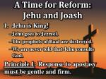 a time for reform jehu and joash1