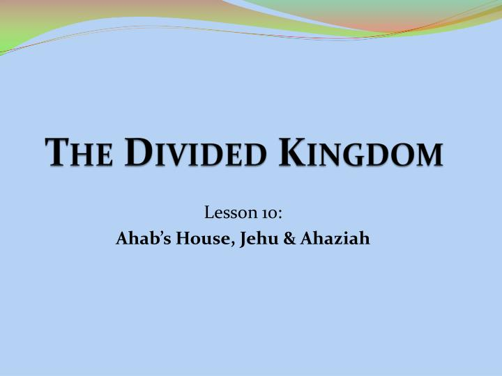 the divided kingdom n.