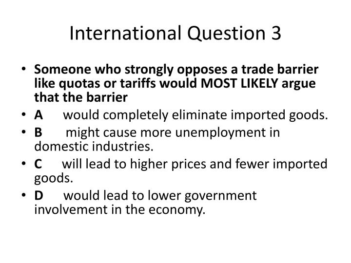 International Question 3