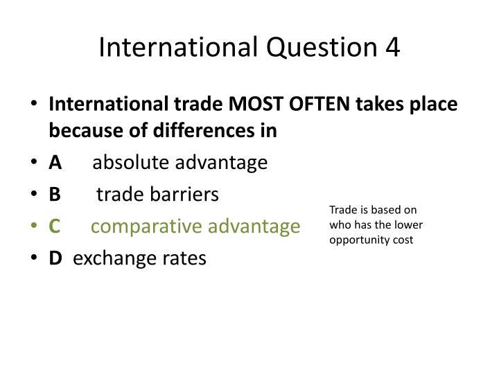 International Question 4
