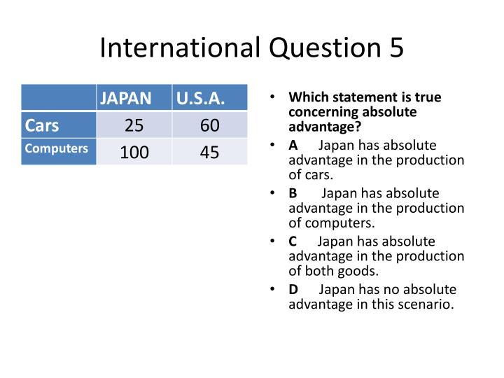 International Question 5