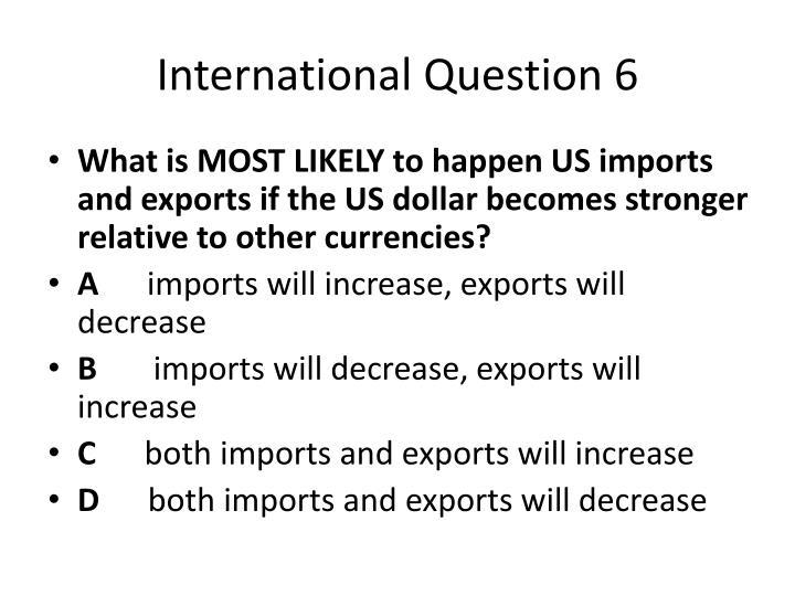 International Question 6