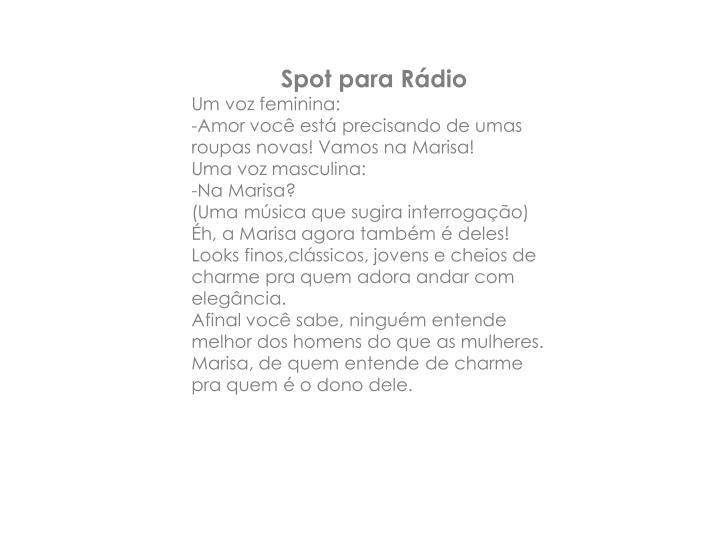 Spot para Rádio