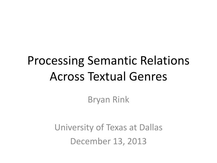 processing semantic relations across textual genres n.