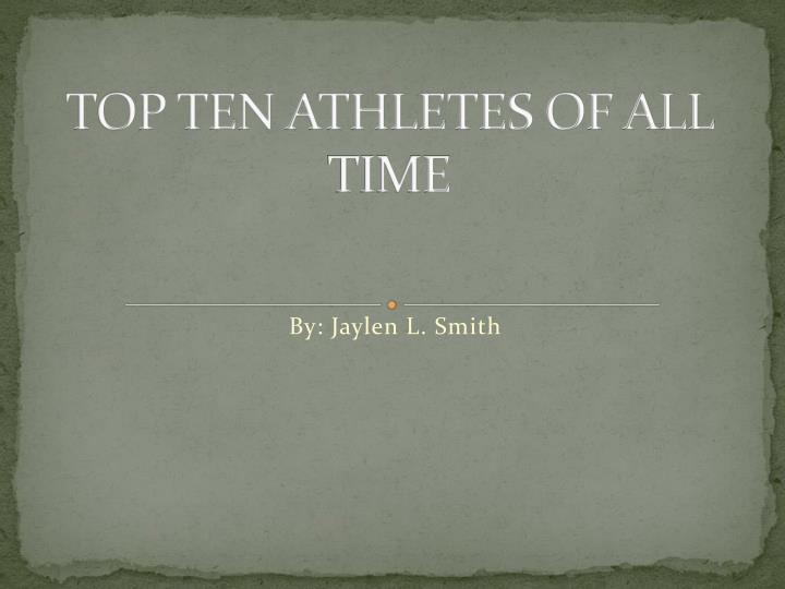 top ten athletes of all time n.