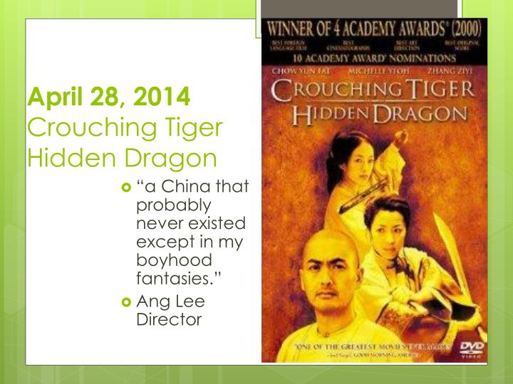 april 28 2014 crouching tiger hidden dragon n.