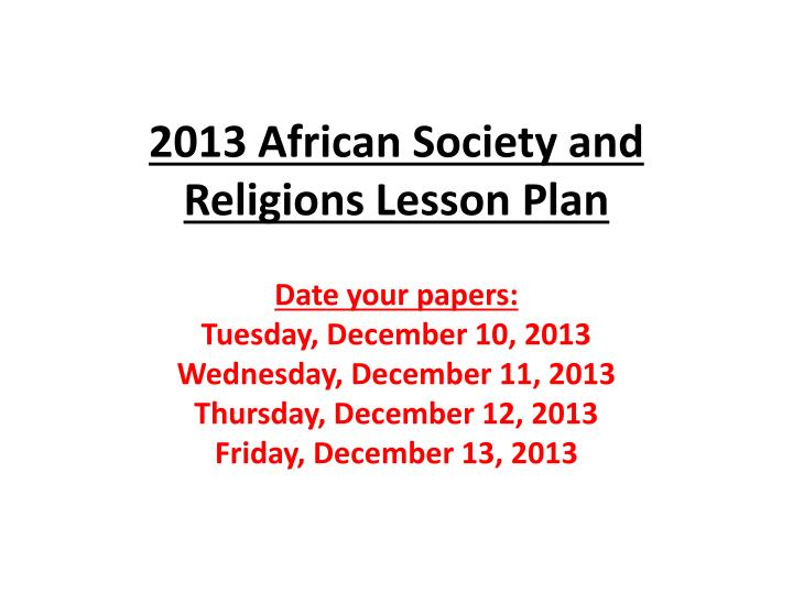 2013 african society and religions lesson plan n.