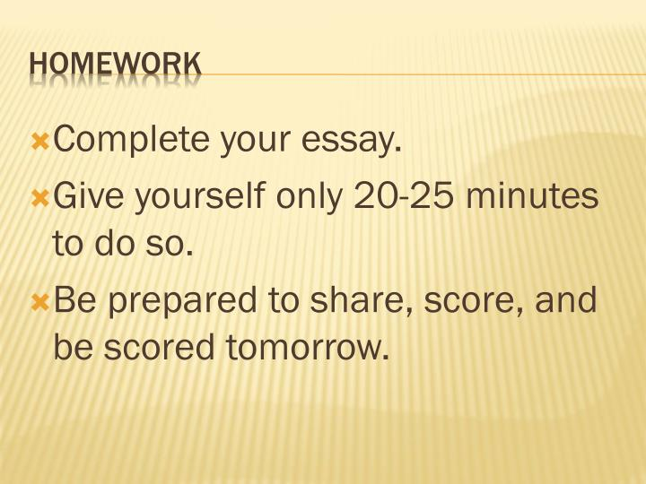 Complete your essay.