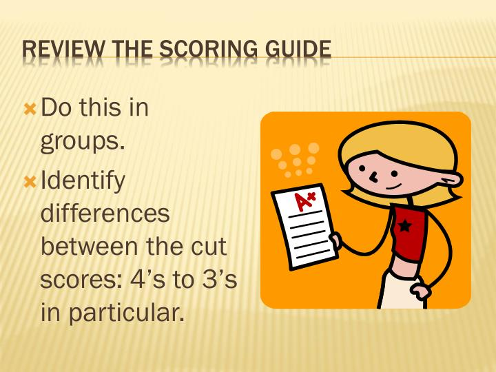 Review the scoring guide