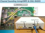 channel sounding usingusrp2 gnu radio3