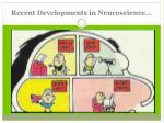 recent developments in neuroscience