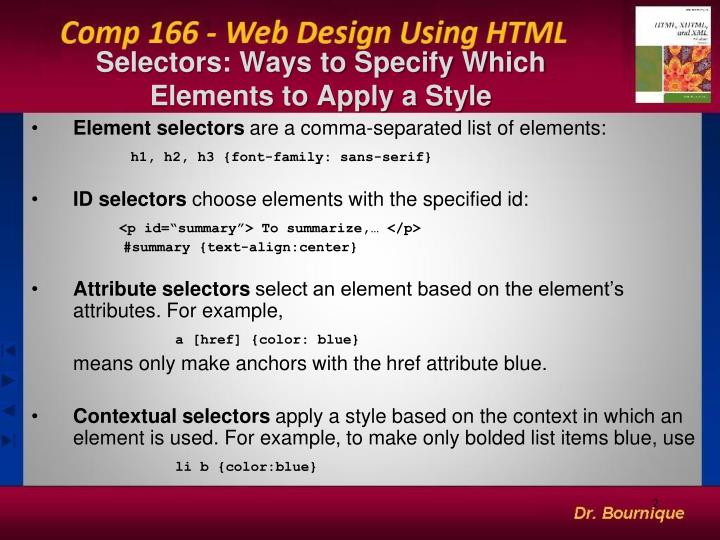 Selectors ways to specify which elements to apply a style