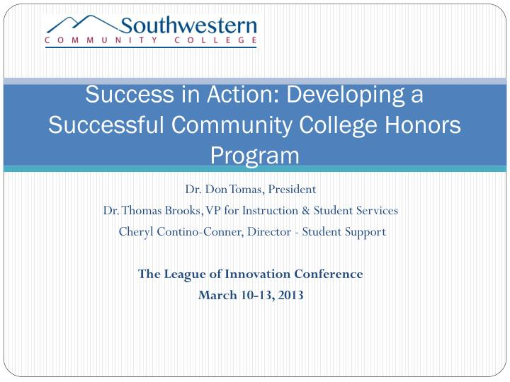 success in action developing a successful community college honors program n.