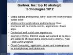 gartner inc top 10 strategic technologies 2012