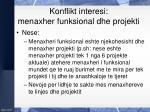 konflikt interesi menaxher funksional dhe projekti