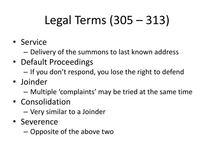 Legal Terms (305 – 313)