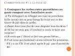 correction du 1 la page 43
