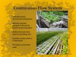 continuous flow system