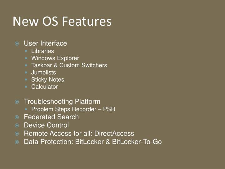 New os features