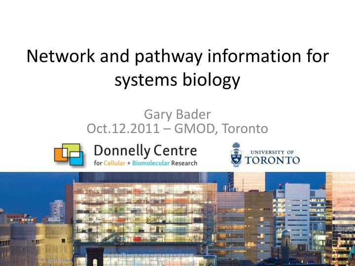 network and pathway information for systems biology n.