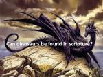 can dinosaurs be found in scripture