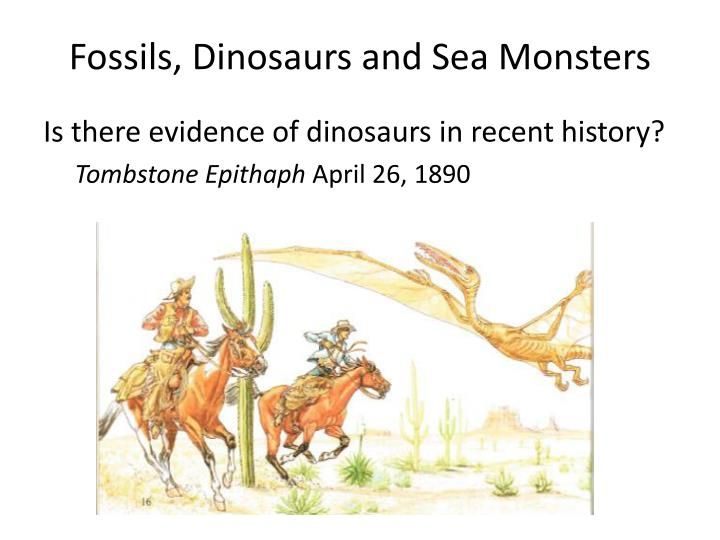 Fossils, Dinosaurs and