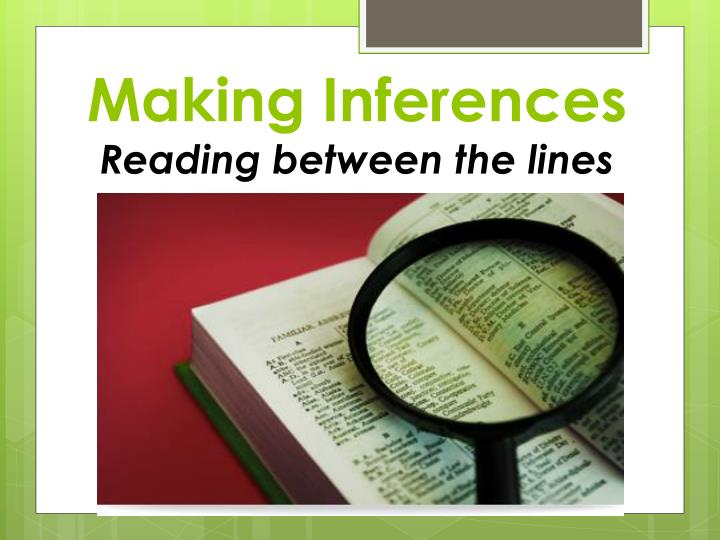 making inferences reading between the lines n.