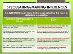 speculating making inferences