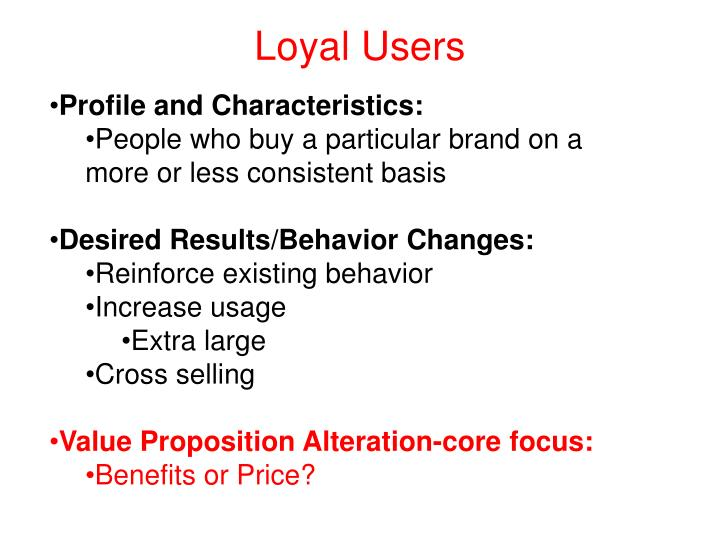 Loyal Users