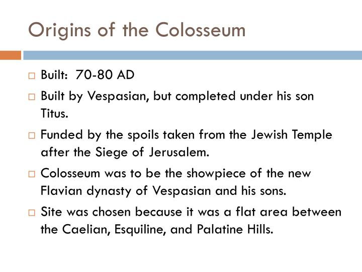 Origins of the colosseum