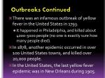 outbreaks continued