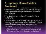 symptoms characteristics continued1