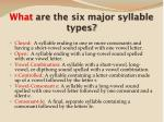 what are the six major syllable types