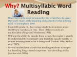 why multisyllabic word reading