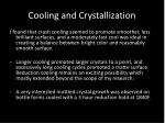 cooling and crystallization