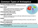 common types of antiseptics