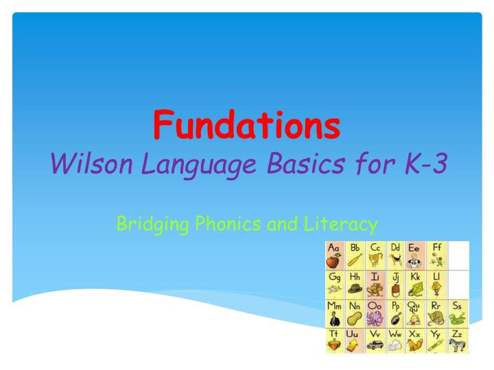 fundations wilson language basics for k 3 n.