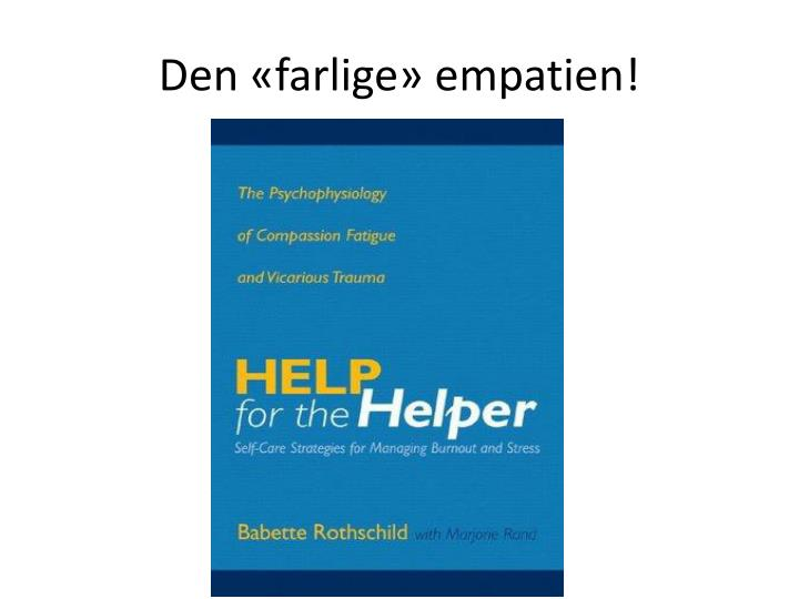 Den «farlige» empatien!
