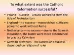 to what extent was the catholic reformation successful