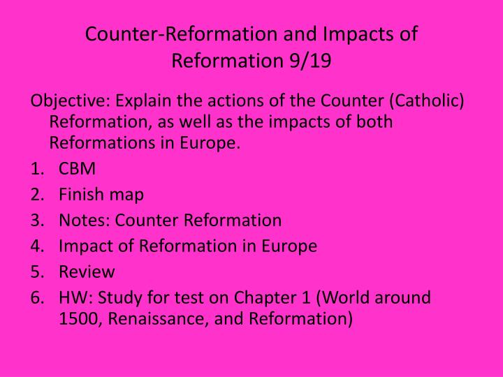 counter reformation and impacts of reformation 9 19 n.