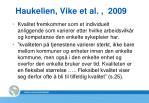 haukelien vike et al 2009