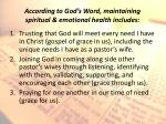 according to god s word maintaining spiritual emotional health includes