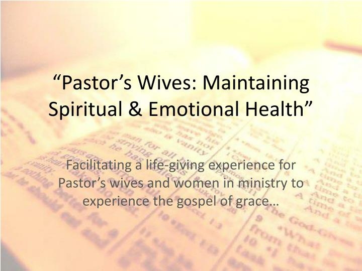 pastor s wives maintaining spiritual emotional health n.