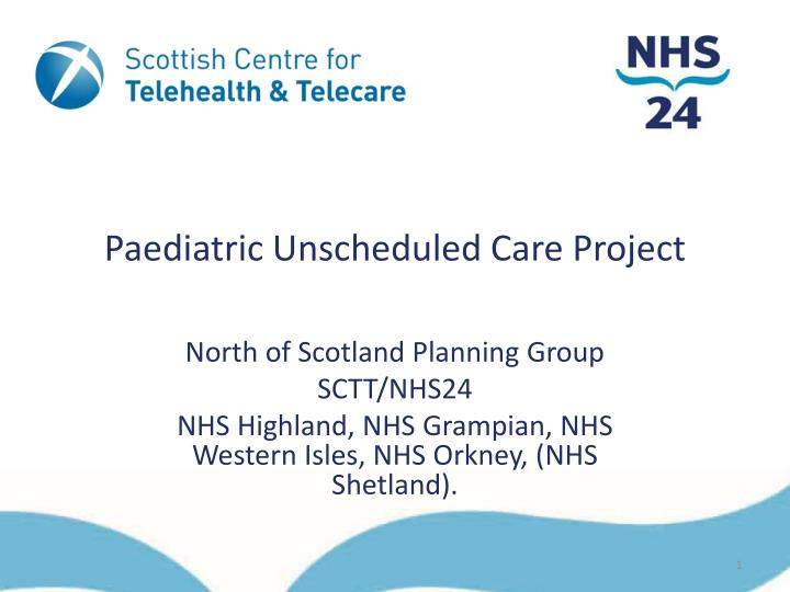 paediatric unscheduled care project n.