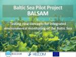 testing new concepts for integrated environmental monitoring of the baltic sea