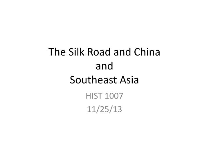 the silk road and china and southeast asia n.