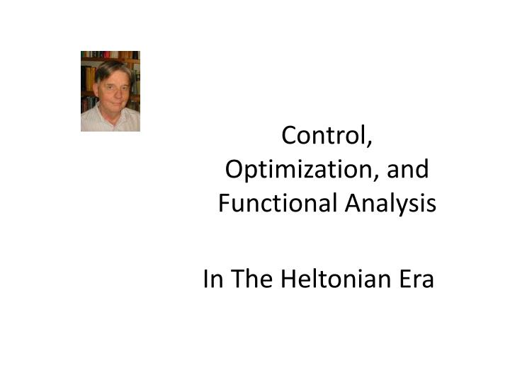 control optimization and functional analysis n.