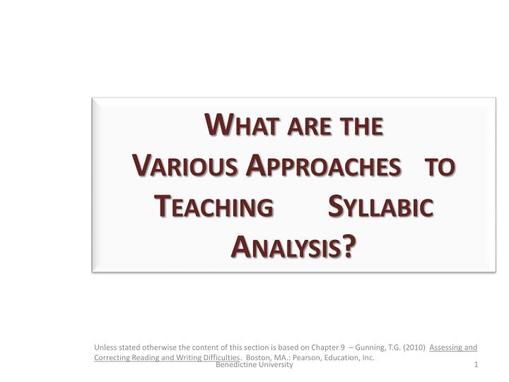 what are the various approaches to teaching syllabic a nalysis n.